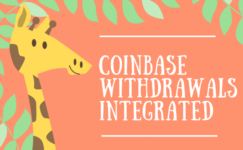 Coinbase Withdrawals Have Been Integrated