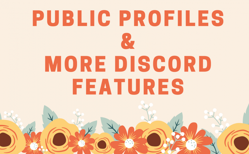 Public Profiles & More Discord Features