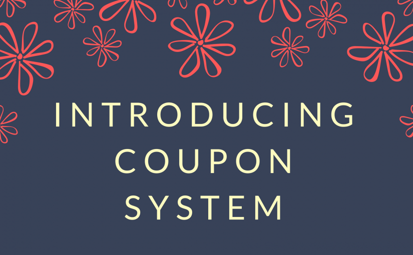 Introducing Our Automatic Coupon System