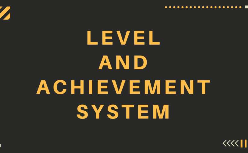 Introducing Our Level & Achievement System