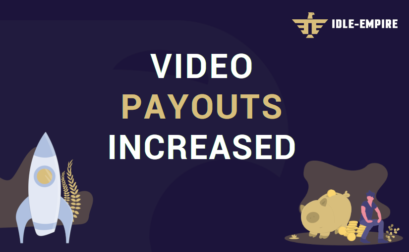 Smores.TV & Hideout.TV Video Payouts Increased