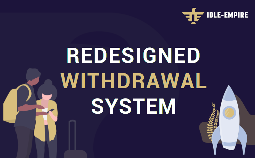 Introducing Our Redesigned Withdrawal System